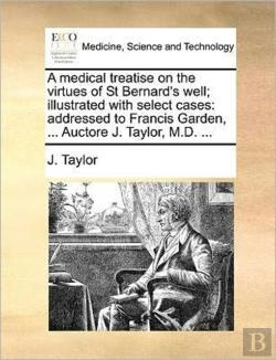 Bertrand.pt - A Medical Treatise On The Virtues Of St