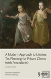 A Modern Approach To Lifetime Tax Planning (With Precedents)