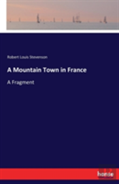 A Mountain Town In France