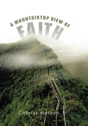 A Mountaintop View Of Faith