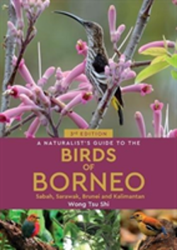 Bertrand.pt - A Naturalist'S Guide To The Birds Of Borneo (3rd Edition)