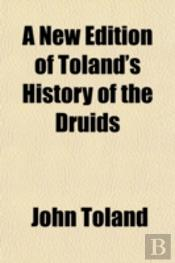 A New Edition Of Toland'S History Of The