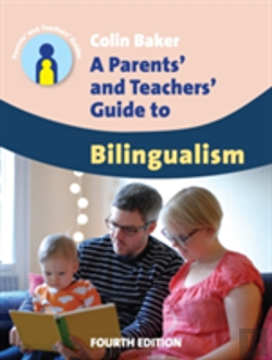 Bertrand.pt - A Parents' And Teachers' Guide To Bilingualism
