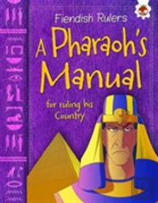 A Pharaoh'S Manual For Ruling His Country