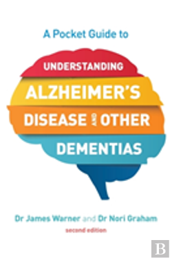 Bertrand.pt - A Pocket Guide To Understanding Alzheimer'S Disease And Other Dementias, Second Edition