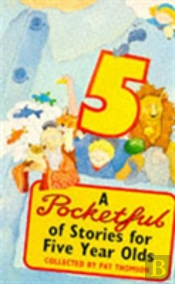 A Pocketful Of Stories For Five Year Olds