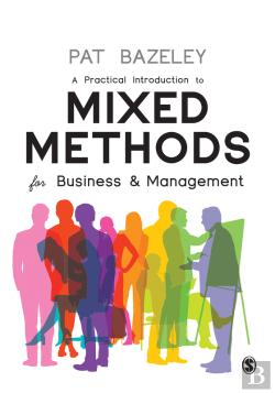 Bertrand.pt - A Practical Introduction To Mixed Methods For Business And Management