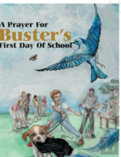 A Prayer For Buster'S First Day Of School