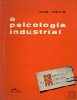 Bertrand.pt - A Psicologia Industrial