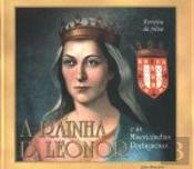 A Rainha D. Leonor e As Misericórdias Portuguesas