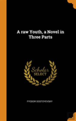 Bertrand.pt - A Raw Youth, A Novel In Three Parts