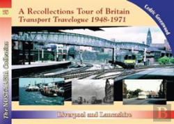Bertrand.pt - A Recollections Tour Of Britain Transport Travelogue 1948 - 1971 Liverpool And Lancashire