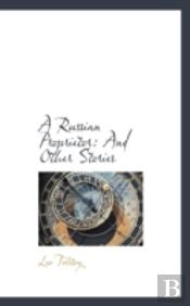 A Russian Proprietor: And Other Stories