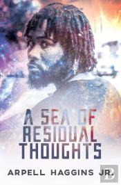 A Sea Of Residual Thoughts
