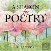 A Season For Poetry