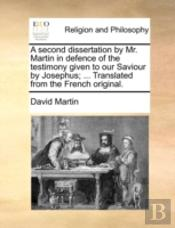 A Second Dissertation By Mr. Martin In D