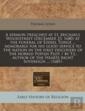 A Sermon Preached At St. Michaels Woodst