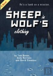 A Sheep In Wolf'S Clothing