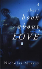 A Short Book About Love