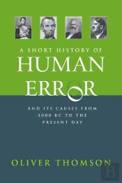 A Short History Of Human Error