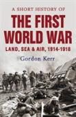 A Short History Of The First World War