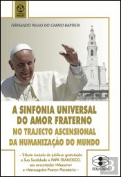 A Sinfonia Universal do Amor Fraterno