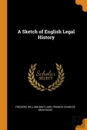A Sketch Of English Legal History