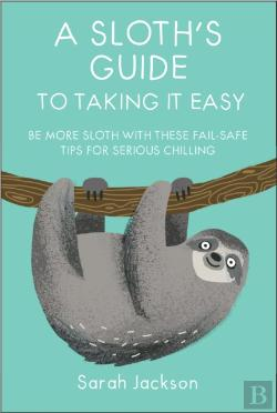 Bertrand.pt - A Sloth'S Guide To Taking It Easy