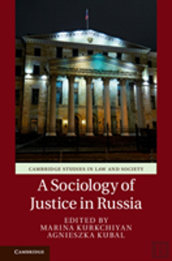 Bertrand.pt - A Sociology Of Justice In Russia