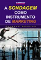 A Sondagem como Instrumento de Marketing