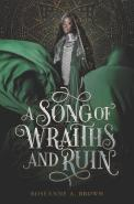 A Song Of Wraiths & Ruin