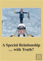 A Special Relationship ... With Truth?