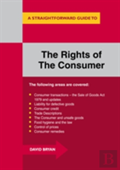 A Straightforward Guide To The Rights Of The Consumer