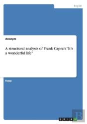 A Structural Analysis Of Frank Capra'S