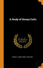 A Study Of Siouan Cults