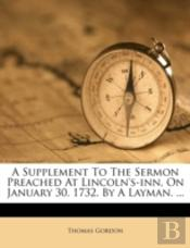 A Supplement To The Sermon Preached At L