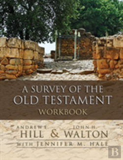 Bertrand.pt - A Survey Of The Old Testament Workbook