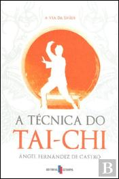 A Técnica do Tai-Chi