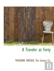 A Traveler At Forty