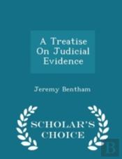 A Treatise On Judicial Evidence - Schola