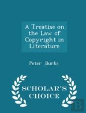A Treatise On The Law Of Copyright In Li