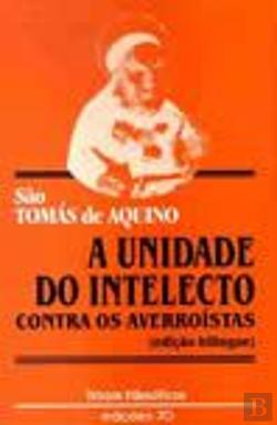 Bertrand.pt - A Unidade do Intelecto Contra os Averroístas