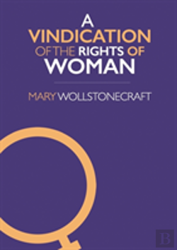 Bertrand.pt - A Vindication Of The Rights Of Woman