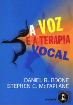 A Voz e a Terapia Vocal