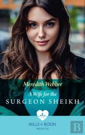 A Wife For The Surgeon Sheikh