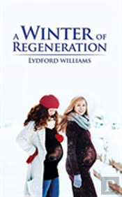 A Winter Of Regeneration