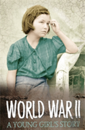 A Young Girl'S Story Of World War Two