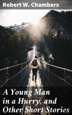 Bertrand.pt - A Young Man In A Hurry, And Other Short Stories
