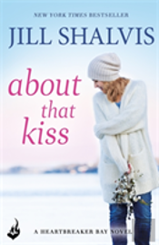 About That Kiss: Heartbreaker Bay Book 5