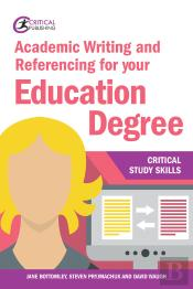 Academic Writing And Referencing For Your Education Degree